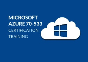 MICROSOFT AZURE 70-533 CERTIFICATION TRAINING