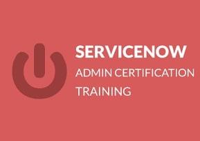 ServiceNow Admin Certification Training